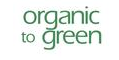 Organic to Green Promo Codes